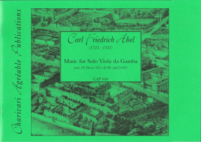 Abel, Carl Friedrich: Music for Solo Viola da Gamba