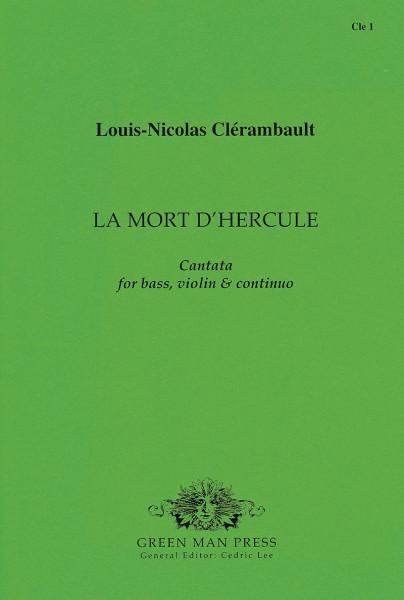Clérambault, Louis-Nicolas de (1676-1749): La Mort d'Hercule