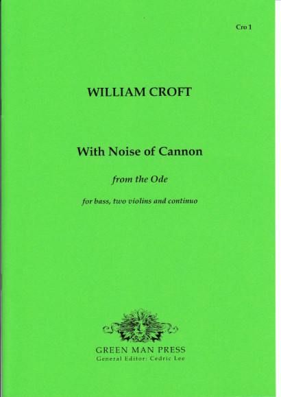 Croft, William (1678-1727): With Noise of Cannon (1715)