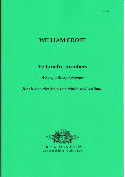Croft, William: Ye tuneful numbers (1708)