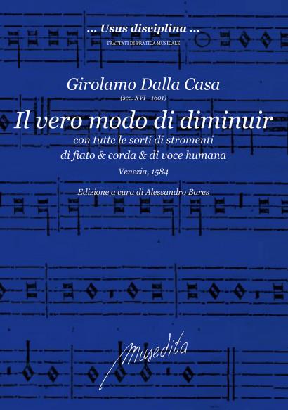 Dalla Casa, Girolamo (15??– 1601): Il vero modo di diminuir
