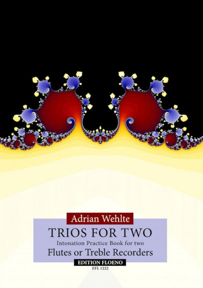 Wehlte, Adrian: Trios for Two