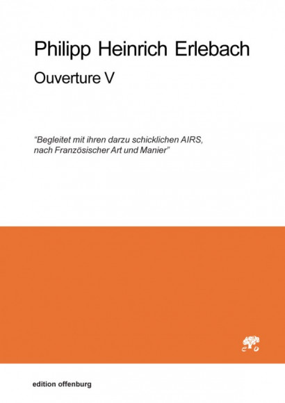 Erlebach, Philipp Heinrich (1657–1714): Ouverture V, in F<br>– set of parts
