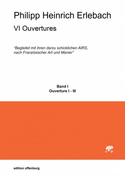 Erlebach, Philipp Heinrich (1657–1714): VI Ouvertures…, Nuremberg 1693<br>– Score Ouverture 1-3