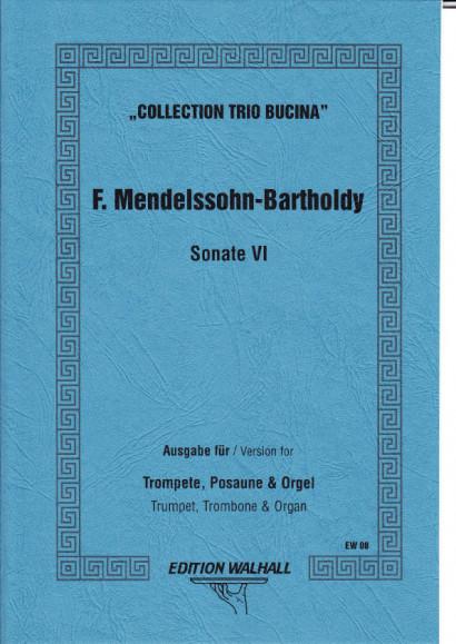Mendelssohn-Bartholdy, Felix (1809-1847): Sonate VI d-Moll