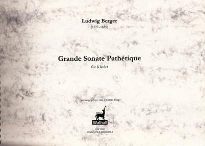 Berger, Ludwig (1777–1839): Grande Sonate Pathétique op. 7