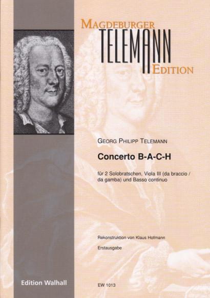 Telemann, Georg Philipp (1681–1767): Concerto B-A-C-H