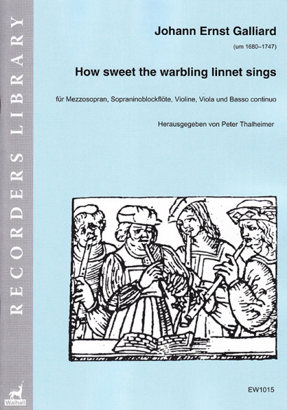 Galliard, Johann Ernst (~1680–1747): How sweet the warbling linnet sings