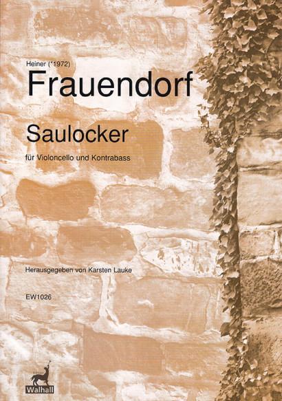 Frauendorf, Heiner (*1972):Saulocker