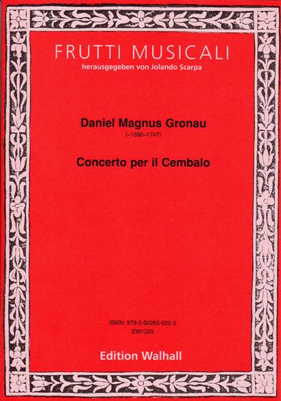 Gronau, Daniel Magnus (~1690–1747): Concerto per il Cembalo