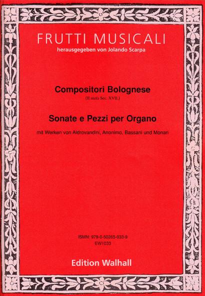 Compositori Bolognesi (II metá Sec. XVII.): Sonate e Pezziper Organo