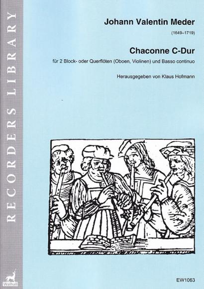 Meder, Johann Valentin  (1649–1719): Chaconne C-Dur