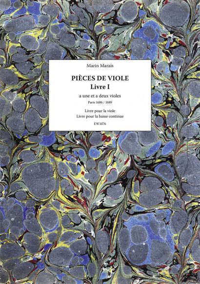Marais, Marin (1656–1728): Piècesaune etadeux violes – Livre I
