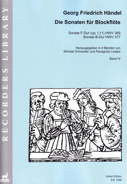 Händel, Georg Friedrich (1685– 1759):<br>The Sonatas for Recorder<br>Volume IV