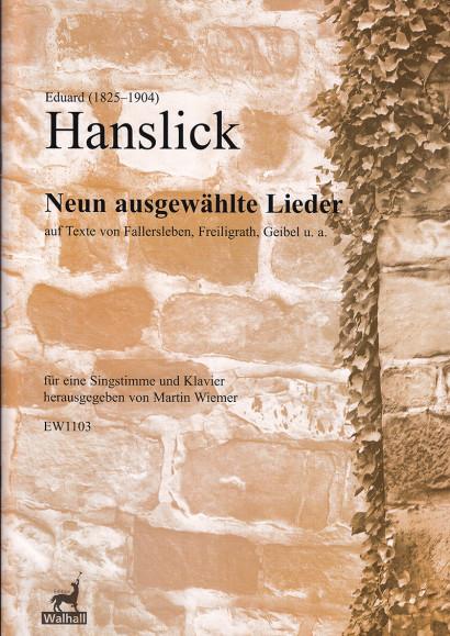 Hanslick, Eduard (1825–1904): 9 Selected Lieder