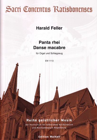 Feller, Harald (*1951):<br>Panta rhei & Danse Macabre