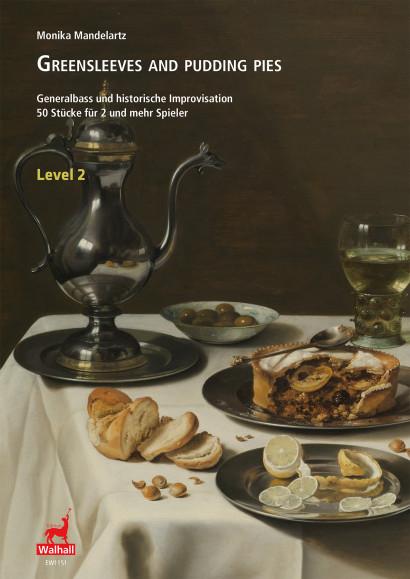 Mandelartz, Monika: Greensleeves and Pudding Pies – Level 2