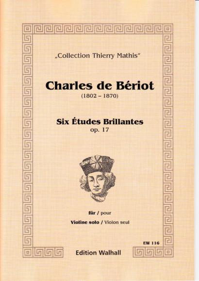 Bériot, Charles de (1802-1870): Six Études Brillantes