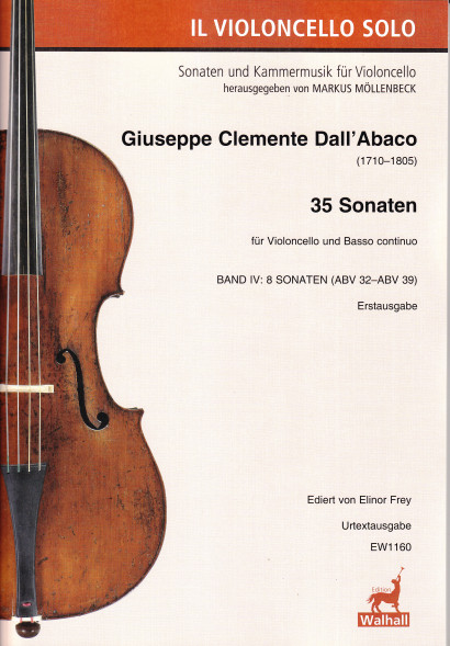 Dall'Abaco, Giuseppe Clemente (1710– 1805): Die Violoncello Sonaten