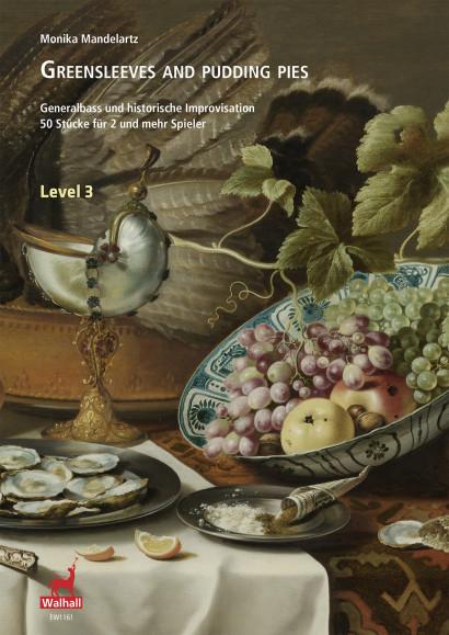 Mandelartz, Monika: Greensleeves and Pudding Pies – Level 3