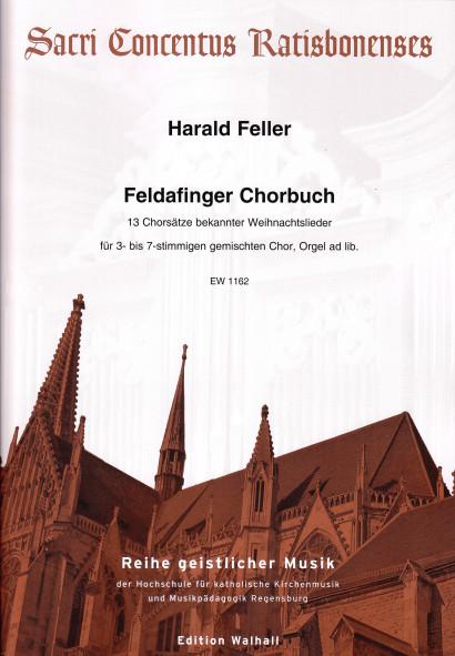 Feller, Harald (*1951): Feldafinger Chorbuch –<br>Partitur