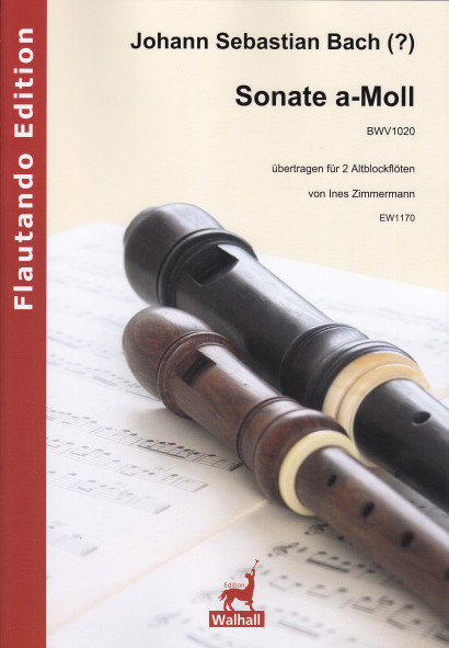 Bach (?), Johann Sebastian (1685– 1750): Sonate a-Moll BWV 1020
