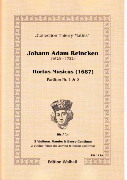 Reincken, Johann Adam (1623-1722): Hortus Musicus - Partitas No. 1 and No. 2
