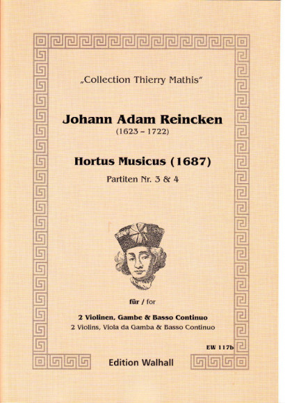 Reincken, Johann Adam (1623-1722): Hortus Musicus - Partitas No. 3 and No. 4'