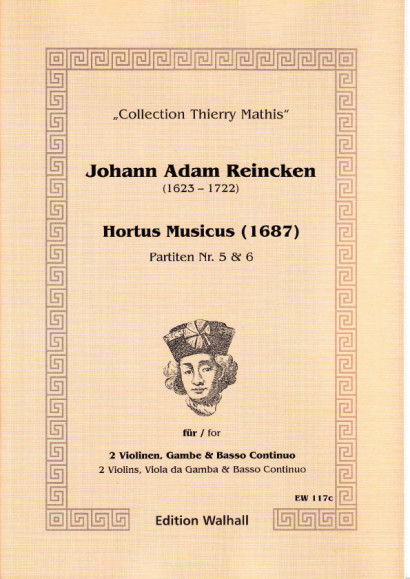 Reincken, Johann Adam (1623-1722): Hortus Musicus - Partitas No. 5 and No. 6