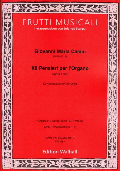 Casini, Giovanni M. (1675–1719): XII Pensieri per Organo op. 3