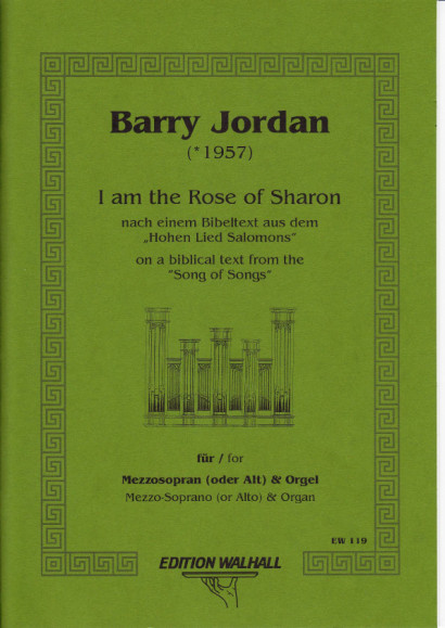 Jordan, Barry (*1957): I am the Rose of Sharon