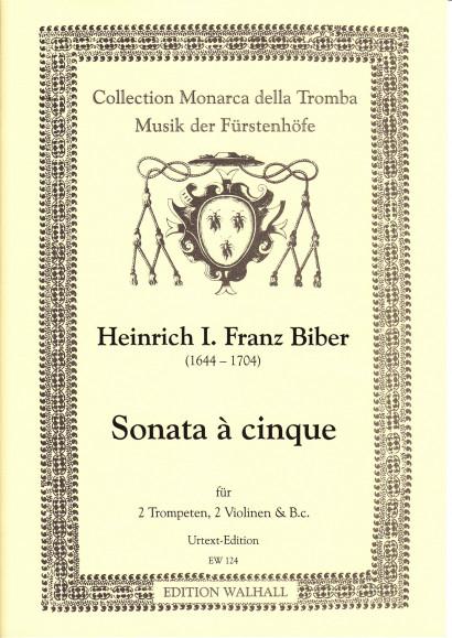 Biber, Heinrich Ignaz Franz von (1644–1704): Sonata á cinque