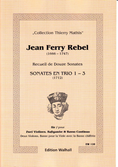 Rebel, Jean-Ferry  (1666-1747): Sonaten Nr. 1-3