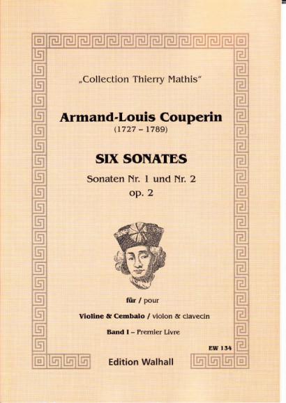 Couperin, Armand-Louis (1727- 1789): Six Sonates - Vol. I