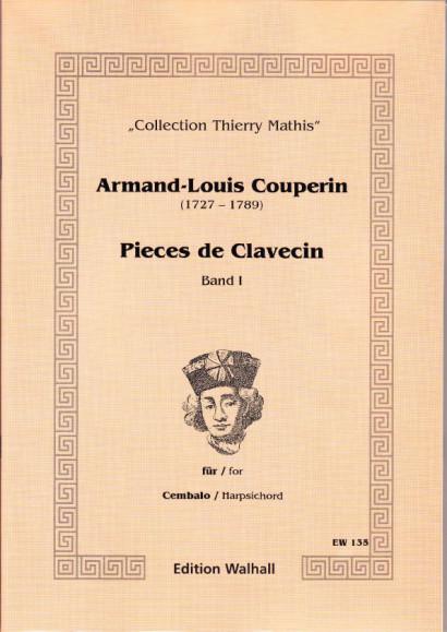 Couperin, Armand-Louis (1727-1789): Pieces de Clavecin
