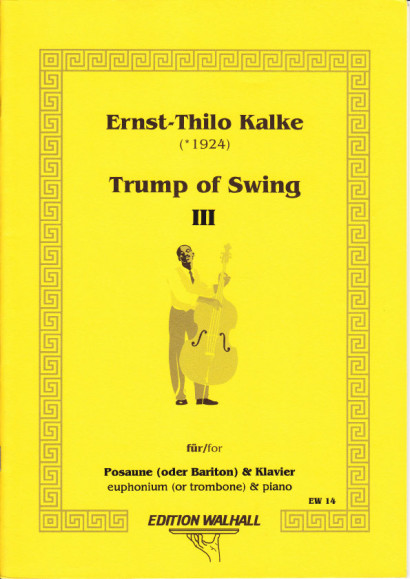 Kalke, Ernst-Thilo (*1924): The Trump of Swing III