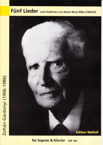 Gárdonyi, Zoltán (1906-1986): Fünf Lieder