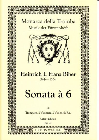 Biber, Heinrich Ignaz Franz (1644–1704): Sonata á 6