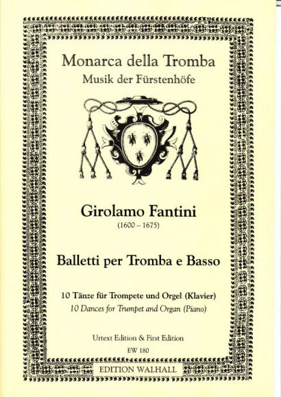 Fantini, Girolamo (1600-1675): Balletti per Tromba e Basso