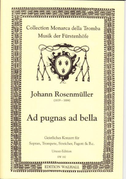 Rosenmüller, Johann (1619-1684): Ad pugnas ad bella - Partitur