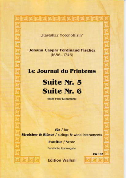 Fischer, Johann Caspar Ferdinand (1656-1746): Journal du Printems - Suite No. 5 in G major & Suite No. 6 in F major (Durata: 24') - score