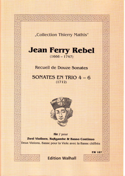 Rebel, Jean-Ferry  (1666-1747): Sonaten Nr. 4-6