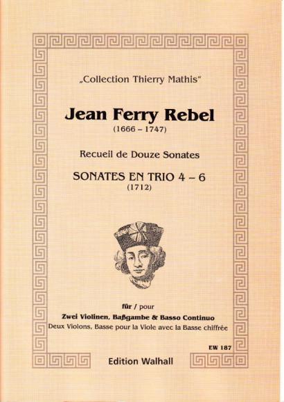 Rebel, Jean-Ferry  (1666-1747): Sonatas No. 4-6