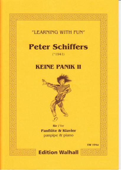 Schiffers, Peter (* 1941): Keine Panik II - Panpipes & Piano