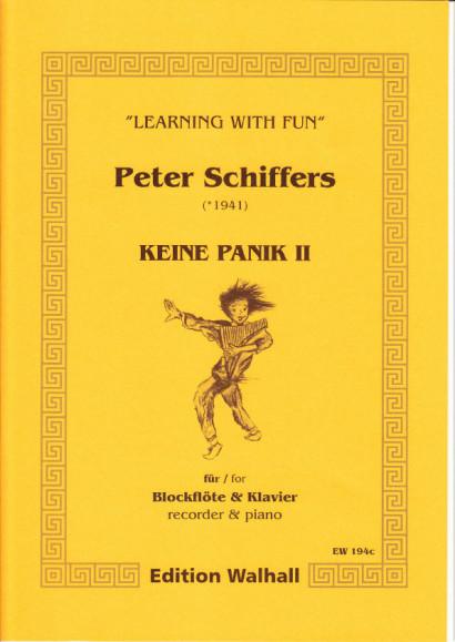 Schiffers, Peter (* 1941): Keine Panik II - Recorder & Piano