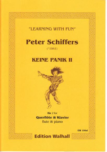 Schiffers, Peter (* 1941): Keine Panik II - Flute & Piano