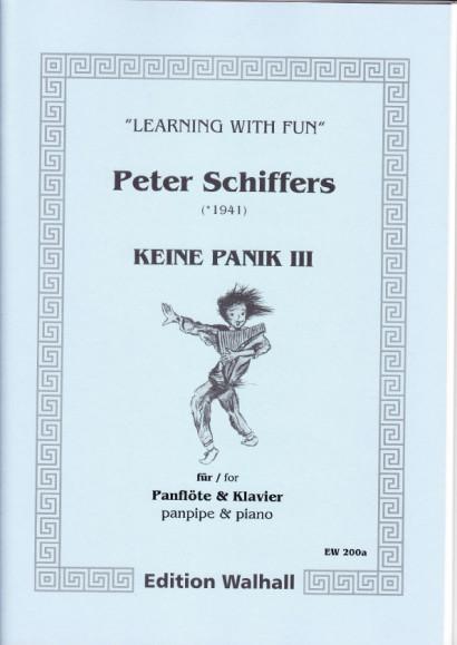 Schiffers, Peter (* 1941): Keine Panik III - Panpipes & Piano