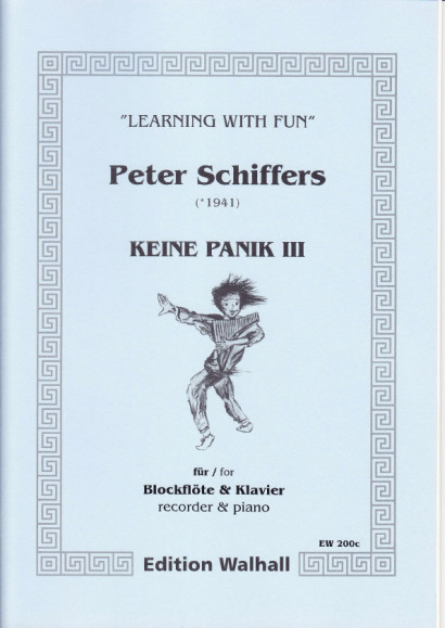 Schiffers, Peter (* 1941): Keine Panik III - Recorder & Piano