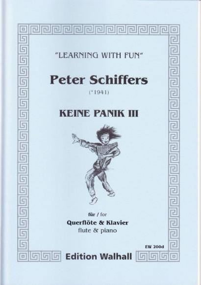 Schiffers, Peter (* 1941): Keine Panik III - Flute & Piano