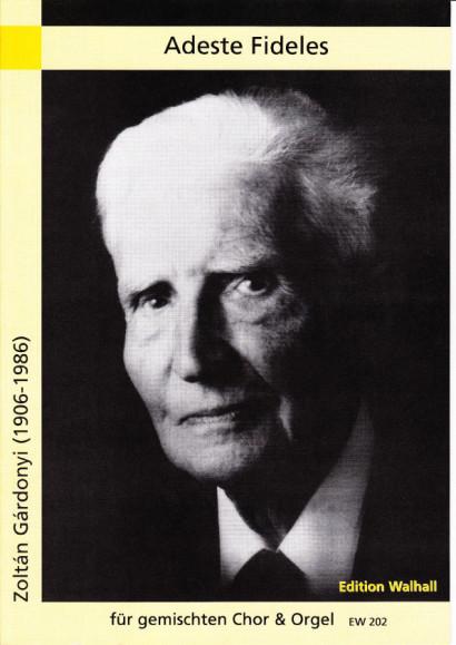 Gárdonyi, Zoltán (1906-1986): Adeste Fideles